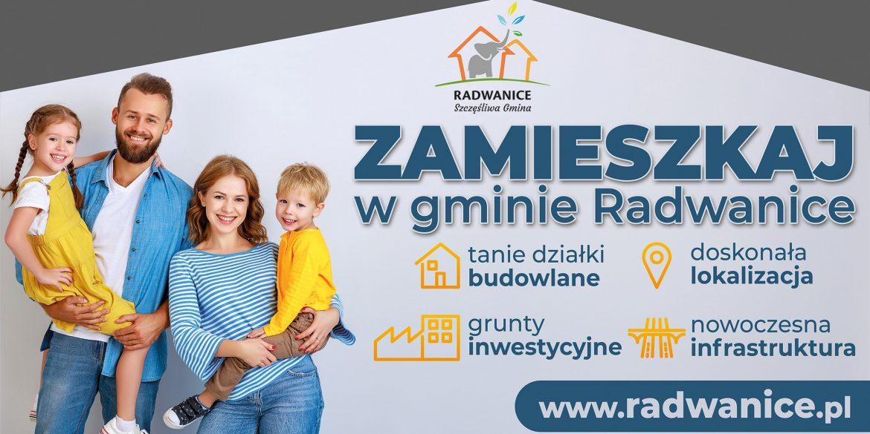 Zamieszkaj w gminie Radwanice