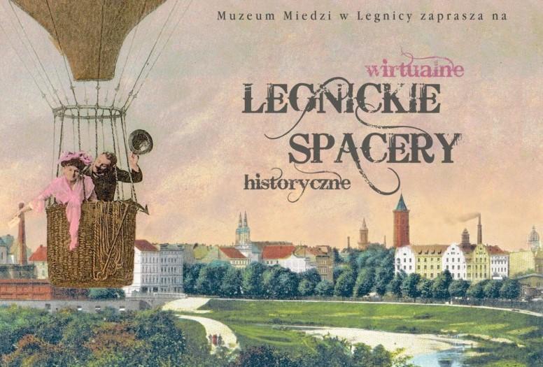 Legnickie Spacery Historyczne cieszą się powodzeniem. Mają już ponad 60 tys. odsłon