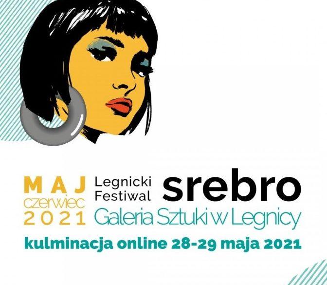 Festiwal SREBRO. W sieci i na żywo